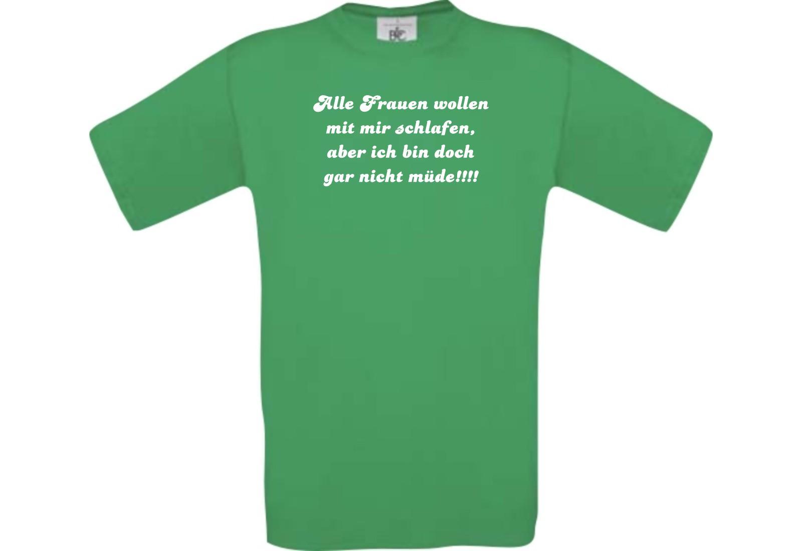 Shirtstown Männer Shirt lustige Sprüche alle Frau wollen