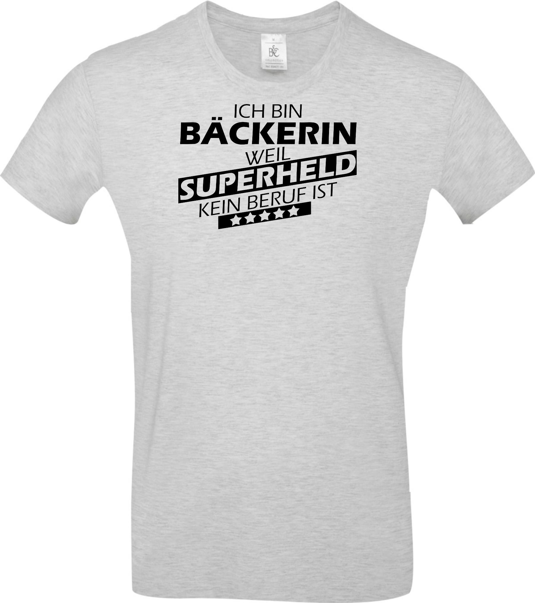 Maenner-Shirt-Ich-bin-Baeckerin-weil-Superheld-kein-Beruf-ist