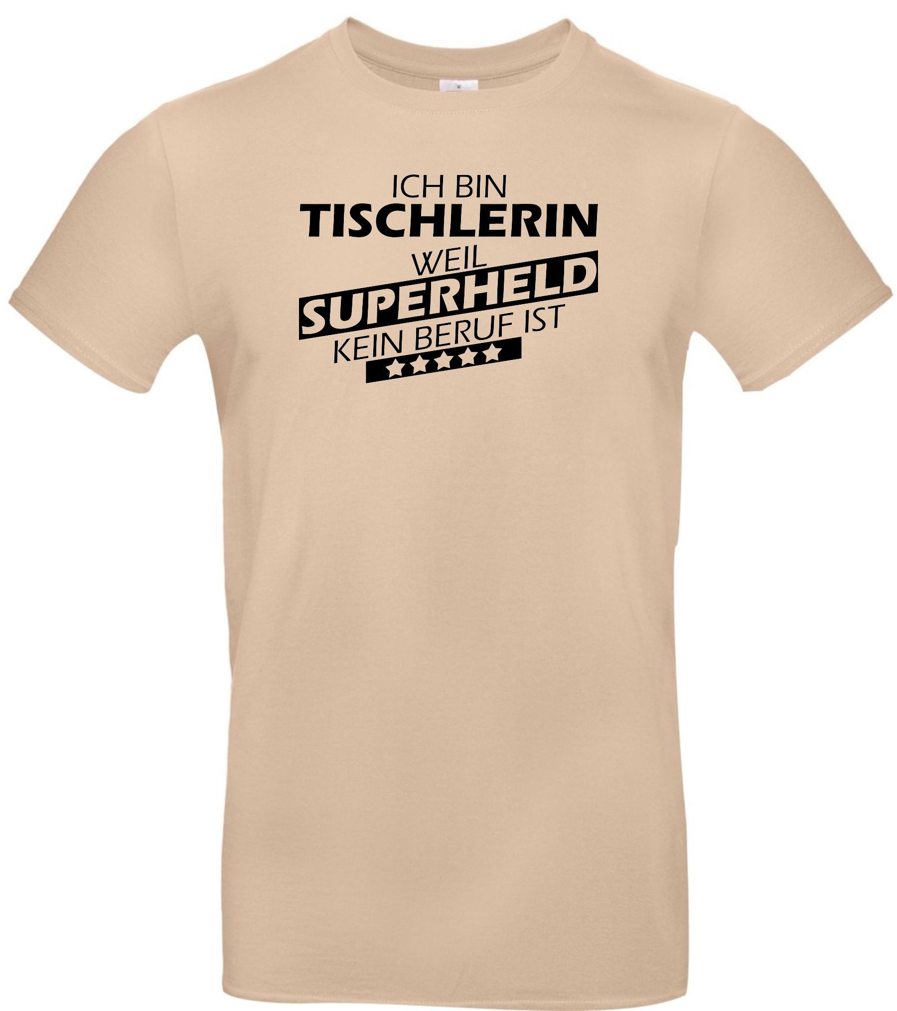 Maenner-Shirt-Ich-bin-Tischlerin-weil-Superheld-kein-Beruf-ist