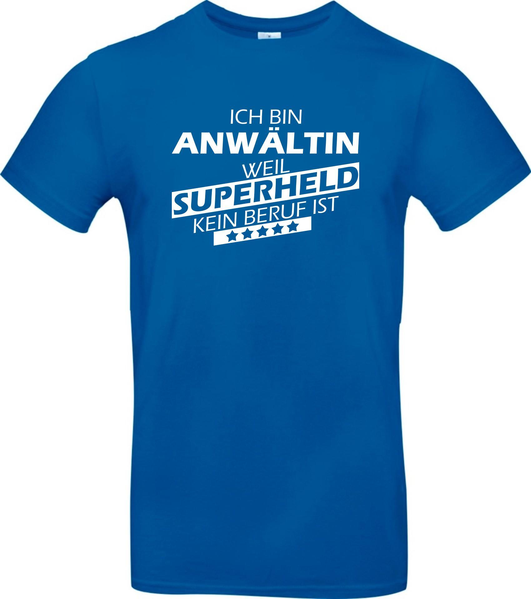 Maenner-Shirt-Ich-bin-Anwaeltin-weil-Superheld-kein-Beruf-ist