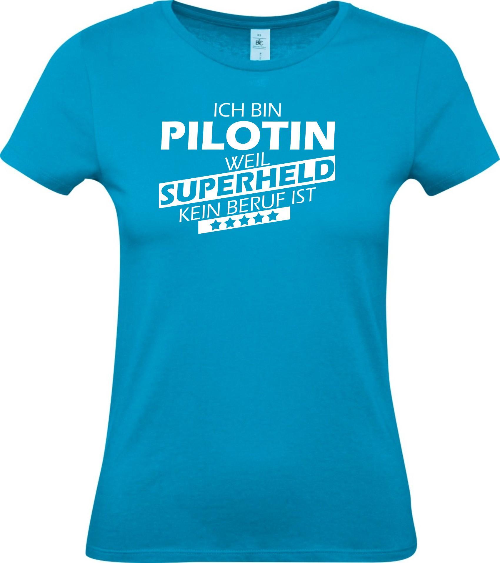 Lady-T-Shirt-Ich-bin-Pilotin-weil-Superheld-kein-Beruf-ist