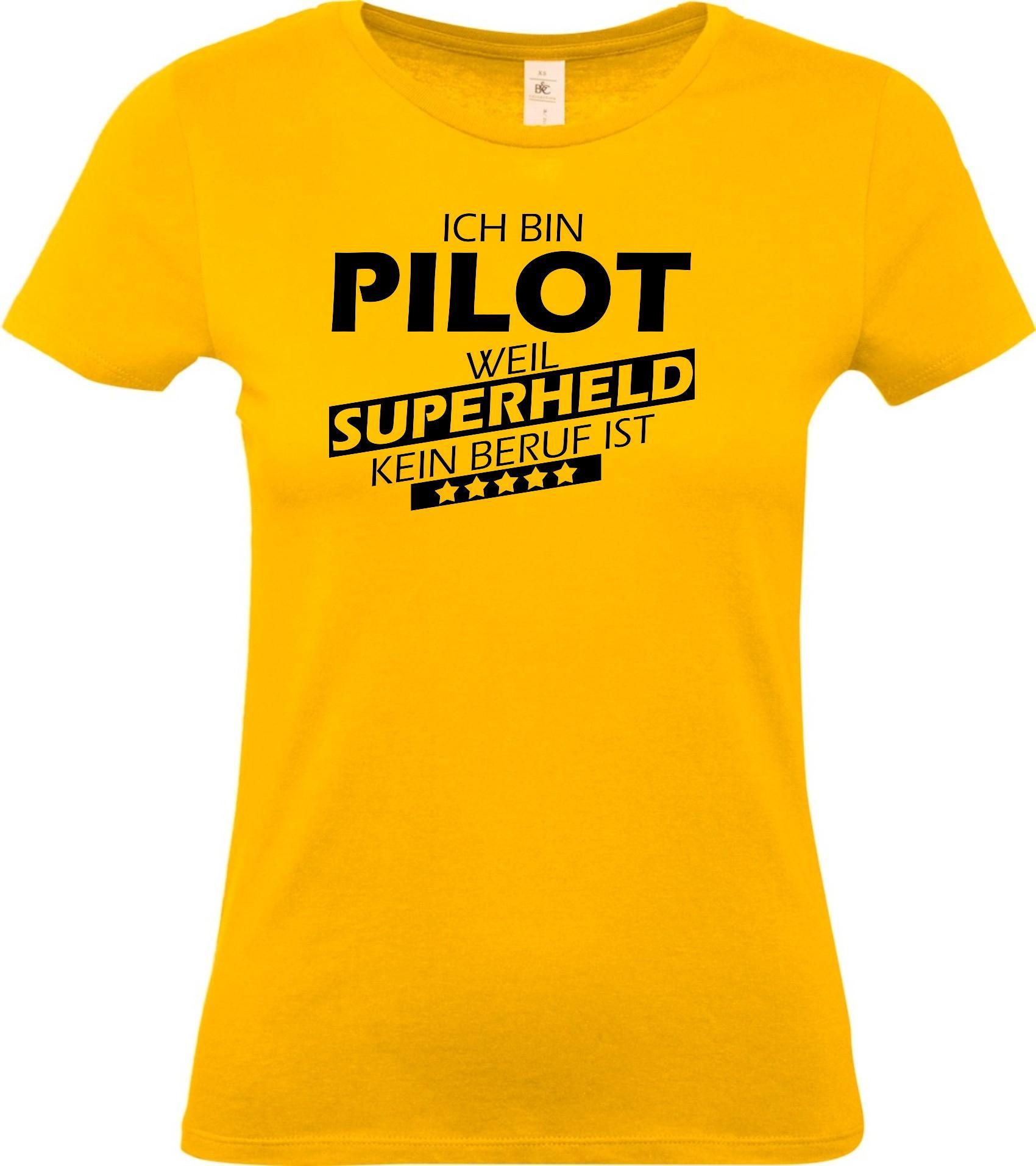 Lady-T-Shirt-Ich-bin-Pilot-weil-Superheld-kein-Beruf-ist