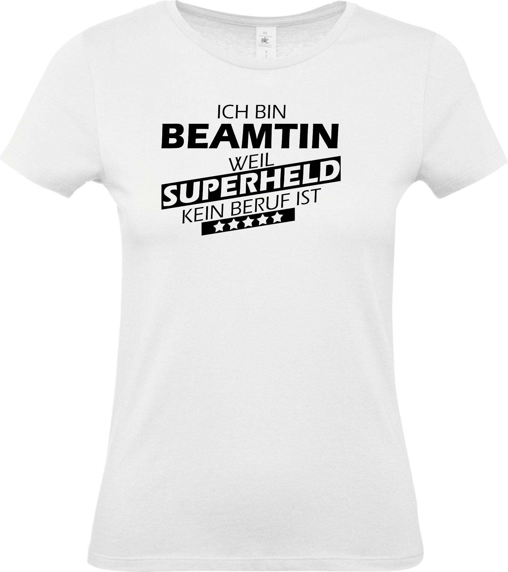 Lady-T-Shirt-Ich-bin-Beamtin-weil-Superheld-kein-Beruf-ist