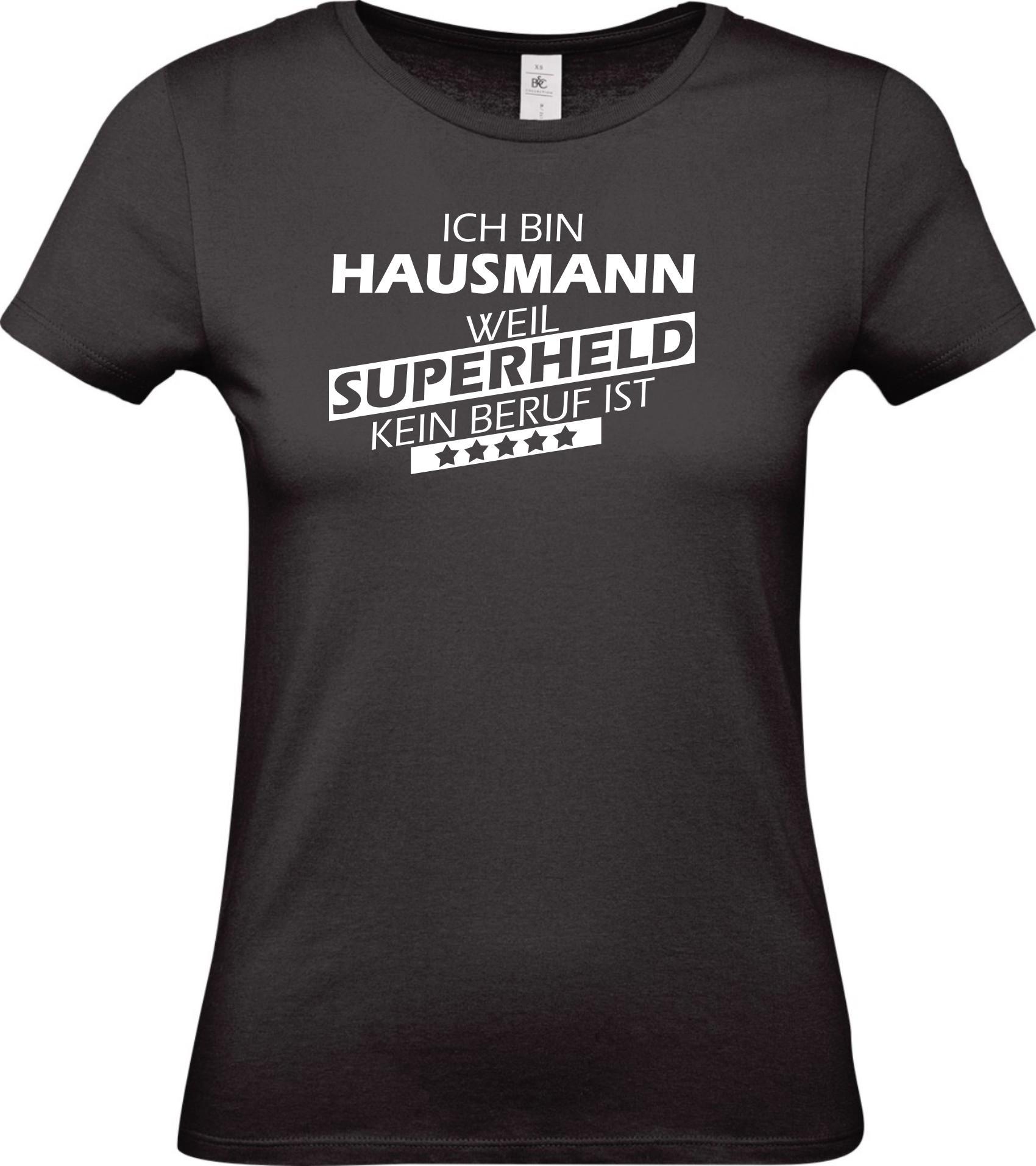 Lady-T-Shirt-Ich-bin-Hausmann-weil-Superheld-kein-Beruf-ist