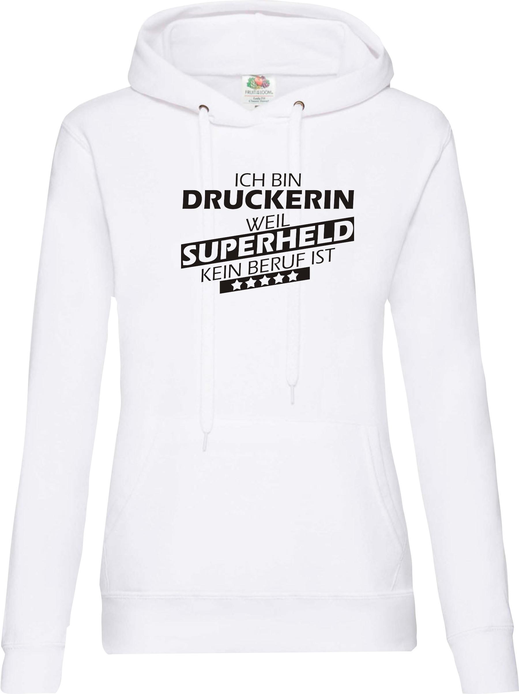 Lady-Kapuzensweatshirt-Ich-bin-Druckerin-weil-Superheld-kein-Beruf-ist-Groessen
