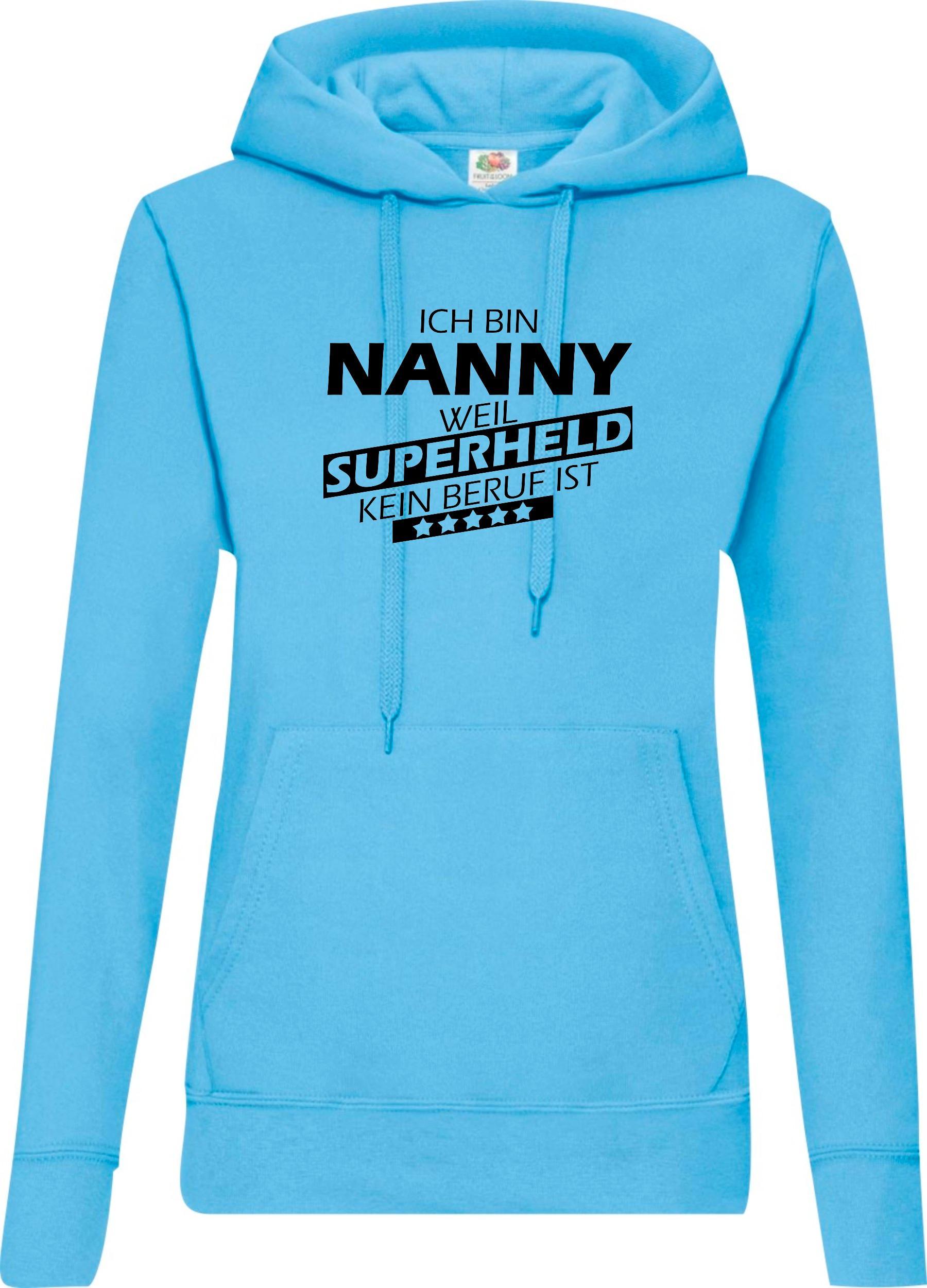 Lady-Kapuzensweatshirt-Ich-bin-Nanny-weil-Superheld-kein-Beruf-ist-Groessen-XS-X